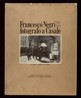 Francesco Negri, fotógrafo a Casale, 1841-1924