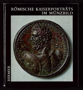 Römische Kaiserporträts im Münzbild
