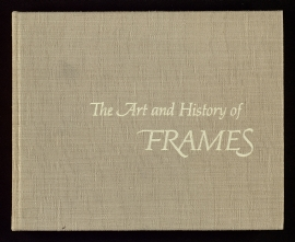 The Art and history of frames