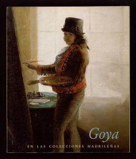 Goya en las colecciones madrileñas