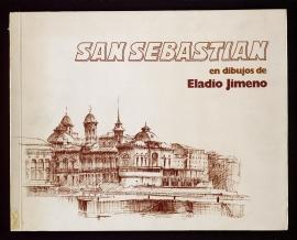 San Sebastián en dibujos de Eladio Jimeno