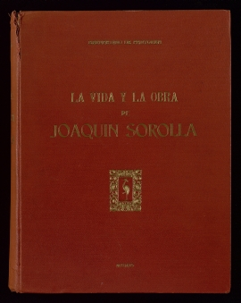 La Vida y la obra de Joaquín Sorolla