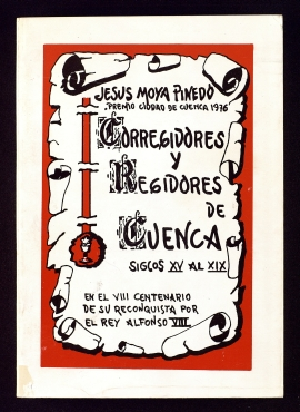 Corregidores y regidores de la ciudad de Cuenca desde 1.400 a 1.850