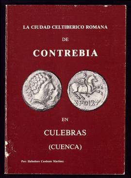 La Ciudad celtibérico romana de Contrebia en Culebras (Cuenca)