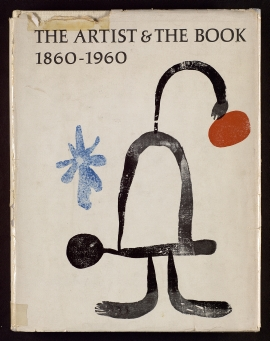 The Artist & the book, 1860-1960, in Western Europe and the United States