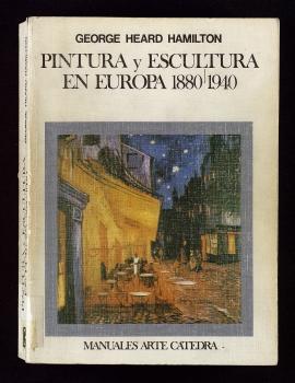 Pintura y escultura en Europa, 1880-1940