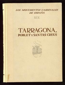 Tarragona, Poblet y Santas Creus