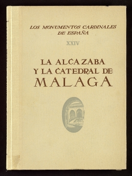 La Alcazaba y la Catedral de Málaga