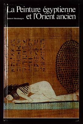 La Peinture égyptienne et l'Orient ancien