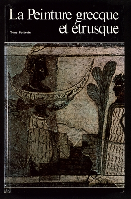 La Peinture grecque et étrusque