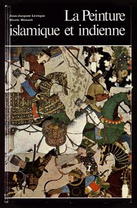 La Peinture islamique et indienne