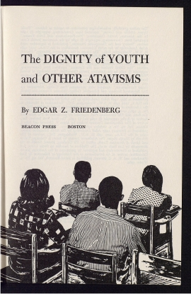 The Dignity of youth and other atavisms