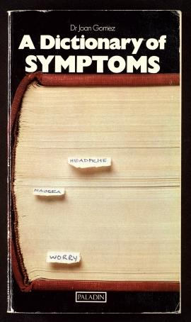 A Dictionary of symptoms