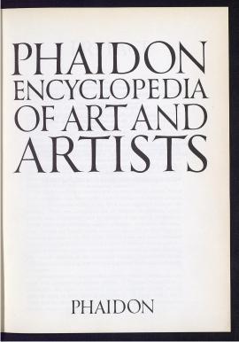 Phaidon encyclopedia of art and artists