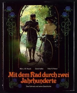 Mit dem Rad durch zwei Jahrhunderte