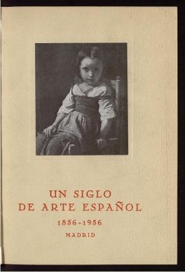 Un Siglo de arte español, 1856-1956