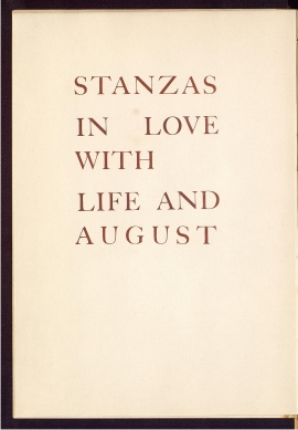 Stanzas in love with life and August