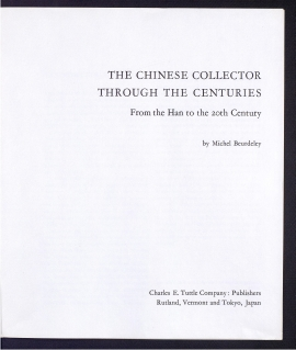 The Chinese collector through the centuries