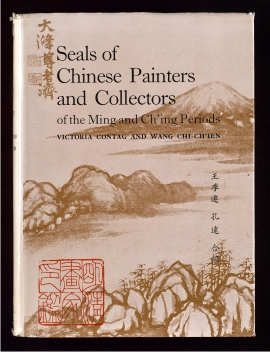 Seals of Chinese painters and collectors of the Ming and Ch'ing periods